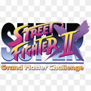 Super Street Fighter Ii X Grand Master Challenge Super Street