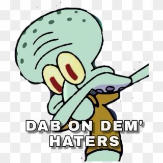 Six Meme Dab Roblox Free Dabbing Squidward Png Transparent Images Pikpng